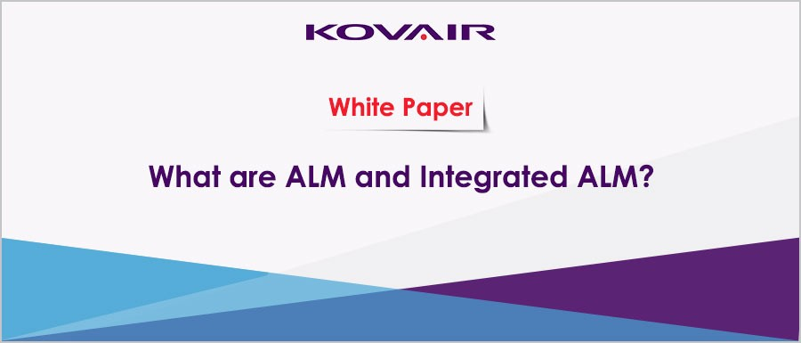What are ALM and Integrated ALM