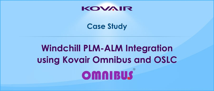 Windchill-PLM-ALM-Integration-using-Kovair-Omnibus-and-OSLC