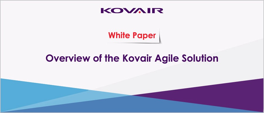 Overview of the Kovair Agile Solution