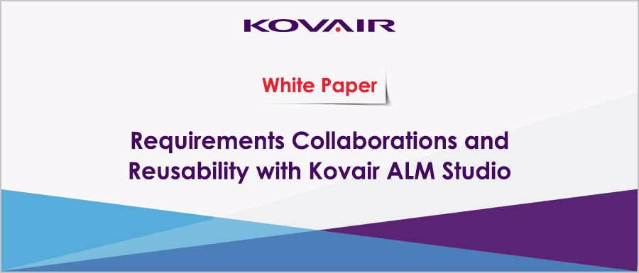 Requirements Collaborations and Reusability with Kovair ALM Studio