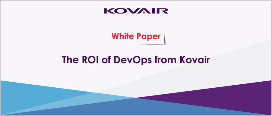 The ROI of DevOps from Kovair