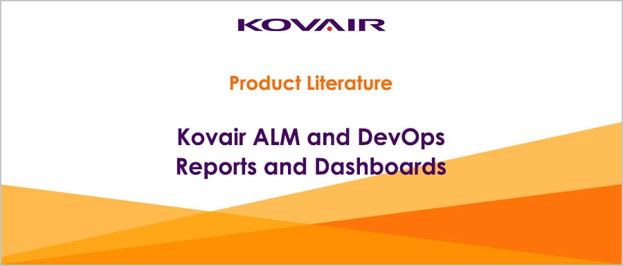 Kovair ALM and DevOps Reports and Dashboards