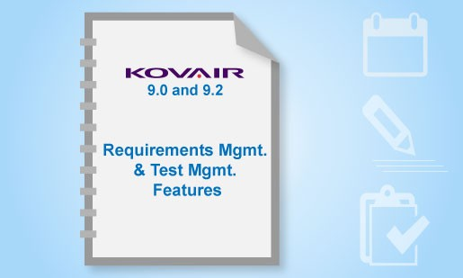 Kovair 9.0 and 9.2: Newly Introduced Features for Requirements and Test Management