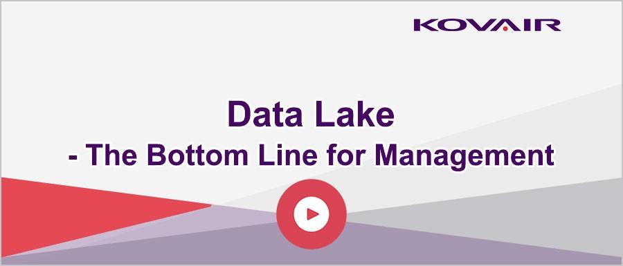 Data Lake – The Bottom line for Management