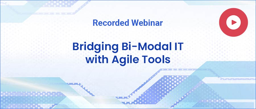 Bridging Bi-Modal IT with Agile Tools