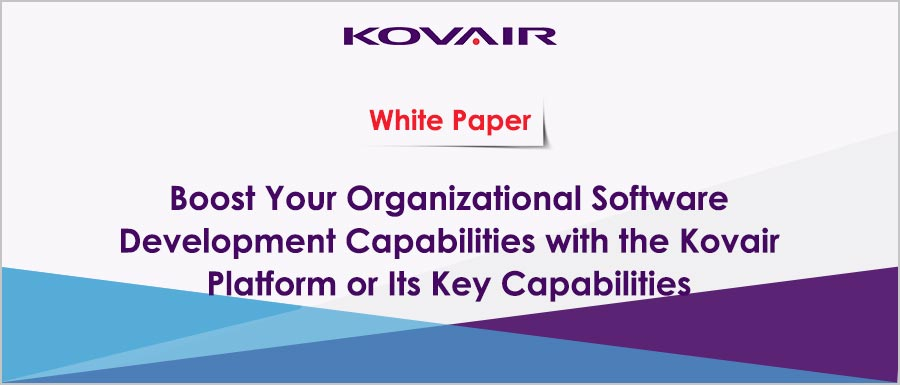 Software Development Capabilities with the Kovair Platform