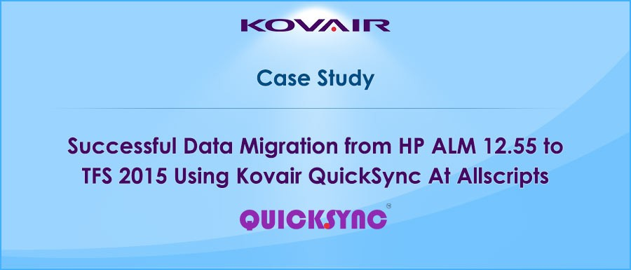 Migrated Data Using Kovair QuickSync
