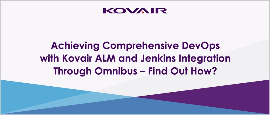 Achieving-Comprehensive-DevOps-with-Kovair-ALM