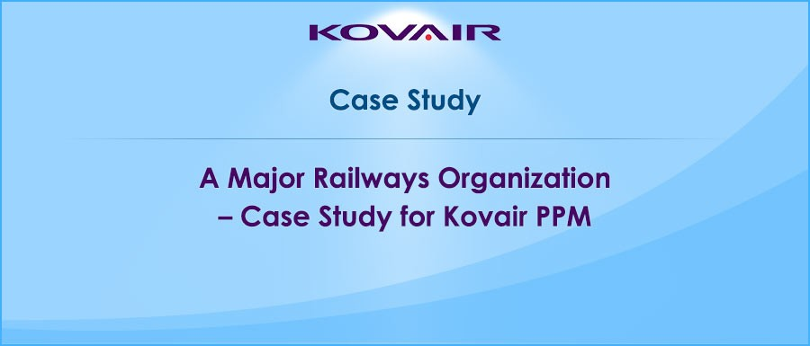 A-Major-Railways-Organization-Case-Study-for-Kovair-PPM