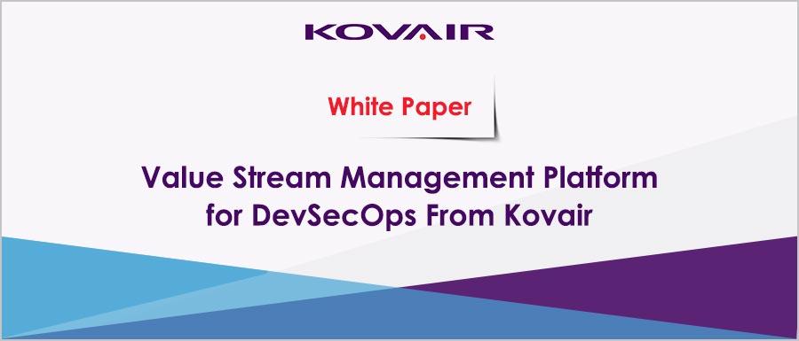 Value Stream Management Platform for DevSecOps From Kovair