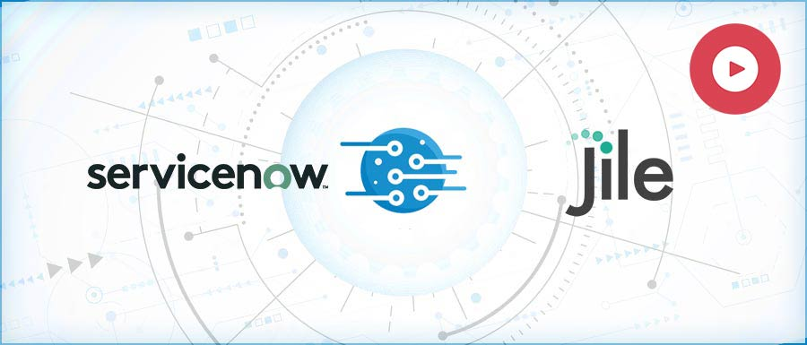 ServiceNow and Jile Integration Use Case